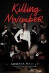 Killing November - Adriana Mather