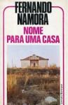 Nome para uma Casa - Fernando Namora