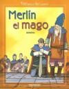 Merlin el Mago = Merlin the Magician - Anonymous, Carlos Manuel Diaz