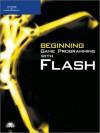 Beginning Game Programming with Flash - Lakshmi Prayaga, Hamsa Suri