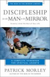 Discipleship for the Man in the Mirror - Patrick Morley