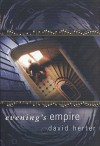 Evening's Empire - David Herter
