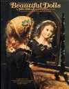 A Treasury of Beautiful Dolls - John Darcy Noble, Peter Reinstorff, Elizabeth Coleman, Evelyn Coleman, Dorothy Coleman