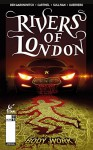 Rivers of London - Body Work #3 - Ben Aaronovitch, Andrew Cartmel, Lee Sullivan, Lee Guerrero