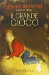 Il grande gioco - David Almond, A. Borghi