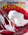 Desserts - Michel Roux, Martin Brigdale