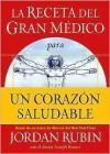 La Receta del Gran Medico Para Un Corazon Saludable - Jordan Rubin, Joseph Brasco