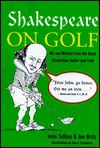 Shakespeare On Golf - John Tullius, Joe Ortiz