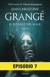 Il rituale del male: Episodio 7 - Jean-Christophe Grangé, Paolo Lucca