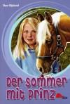 Der Sommer mit Prinz - Thea Oljelund, Gabriele Zigldrum