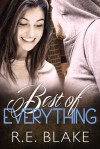 Best of Everything - R.E. Blake
