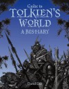 Guide to Tolkien's World A Beastiary - David Day
