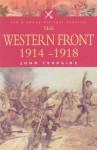 The Western Front - 1914-1918 - John Terraine