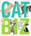 Cat Biz: A Compendium of Amazing Facts and Anecdotes from the Cat World - Amanda O'Neill, Seymour