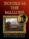 The Mallons - Sherry Derr-Wille