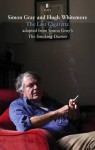 The Last Cigarette: Adapted from The Smoking Diaries - Simon Gray, Hugh Whitemore