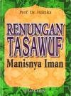 Renungan Tasawuf: Manisnya Iman - Hamka
