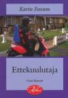 Ettekuulutaja - Karin Fossum, Maarja Siiner