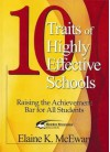 10 Traits of Highly Effective Schools: Raising the Achievement Bar for All Students - Elaine K. McEwan-Adkins