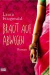 Braut Auf Abwegen Roman - Laura Fitzgerald, Barbara Ritterbach