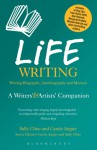Life Writing: A Writers' and Artists' Companion - Sally Cline, Carole Angier