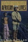 African Lives - Denis Boyles