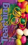 Teaching and Joy - James Scott
