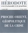 Proche Orient, Géopolitique De La Crise - Yves Lacoste