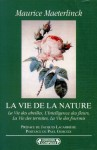 La vie de la nature - Maurice Maeterlinck
