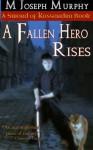 A Fallen Hero Rises (Sword of Kassandra) (Volume 1) - M. Joseph Murphy