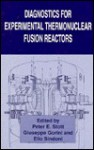 Diagnostics for Experimental Thermonuclear Fusion Reactors - Stott