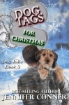 Dog Tags for Christmas (Dog Tails Book 3) - Jennifer Conner
