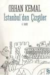 İstanbul'dan Çizgiler - Orhan Kemal, Ferit Öngören