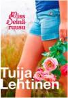 Miss Seinäruusu - Tuija Lehtinen