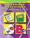 Internet Activities for Language Arts - Kathleen Kopp