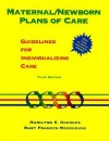 Maternal/Newborn Plans of Care: Guidelines for Individualizing Care (Doenges, Maternal/Newborn Plans of Care) - Marilynn E. Doenges, Mary Frances Moorhouse