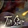 Tin Star - Cecil Castellucci, Cassandra Morris, Audible Studios