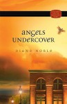 Mystery and the Minister's Wife series: Angels Undercover - Diane Noble