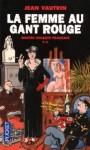 La Femme au gant rouge - Jean Vautrin