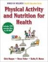 Physical Activity and Nutrition for Health - Chris Hopper, Bruce Fisher