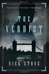 The Verdict: A Novel - Nick Stone