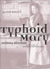 Typhoid Mary: An Urban Historical - Anthony Bourdain