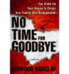 No Time for Goodbye No Time for Goodbye - Linwood Barclay