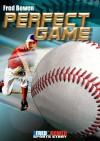 Perfect Game (Fred Bowen Sports Story Series) - Fred Bowen