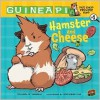 Hamster and Cheese - Colleen A.F. Venable, Stephanie Yue