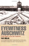Auschwitz Inferno: The Testimony Of A Sonderkommando - Filip Muller, Filip Müller