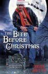 The Bite Before Christmas - Heidi Betts
