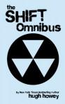 Shift Omnibus Edition (Silo, #2) - Hugh Howey