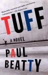 Tuff - Paul Beatty, Jenny Minton