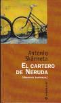 El Cartero de Neruda: Ardiente Paciencia - Antonio Skármeta